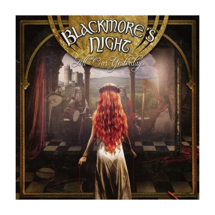 BLACKMORE'S NIGHT - All Our Yesterdays / CD