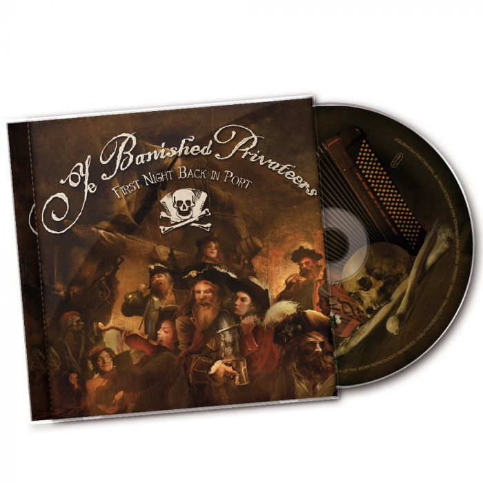 YE BANISHED PRIVATEERS-First Night Back In Port/CD