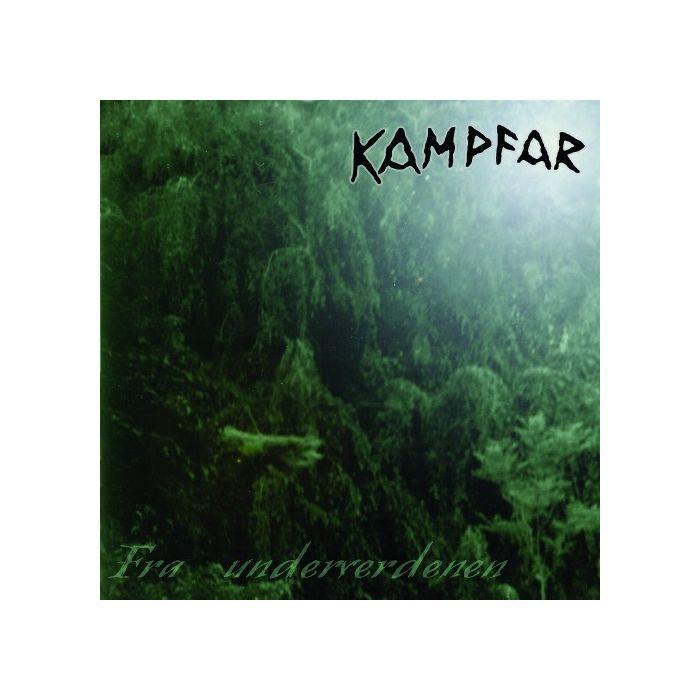 KAMPFAR - Fra Underverdenen + Norse