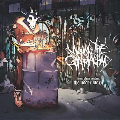MILKING THE GOAT MACHINE - From Slum To Slam: The Udder Story  / Digipak