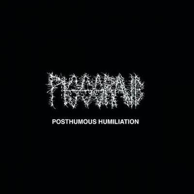 PISSGRAVE - Posthumous Humiliation / CD