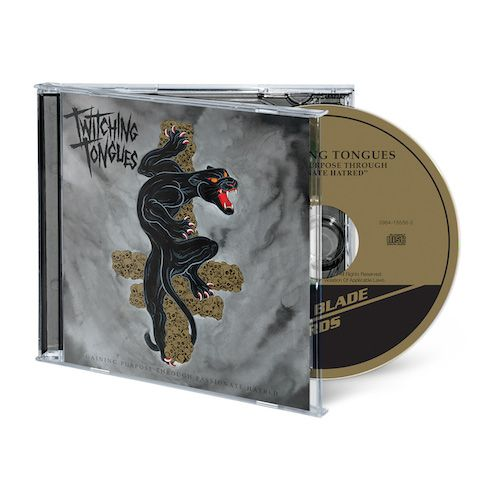 TWITCHING TONGUES - Gaining Purpose Through Passionate Hatred / CD