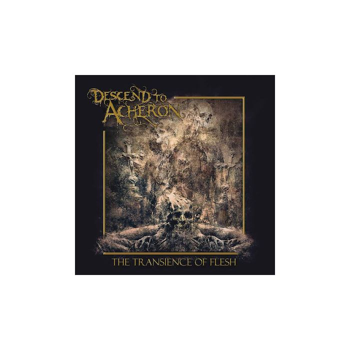 DESCEND TO ACHERON - The Transience Of Flesh / CD