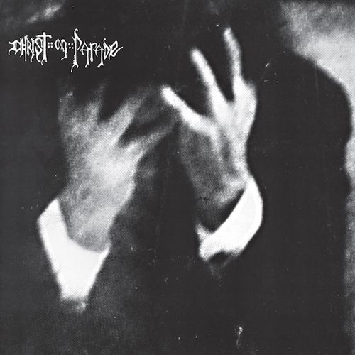 CHRIST ON PARADE - A Mind Is A Terrible Thing / LP