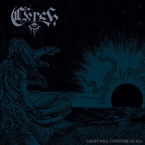 CHRCH - Light Will Consume Us All / CD