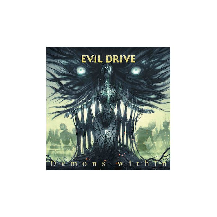 EVIL DRIVE - Demons Within / CD