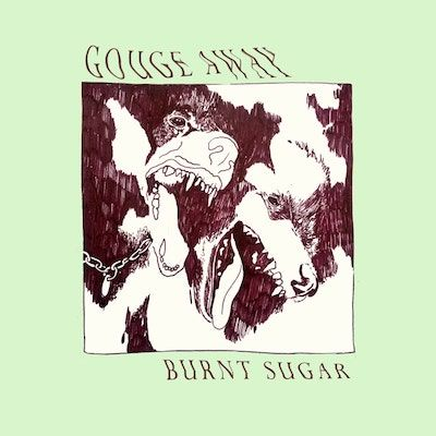 GOUGE AWAY - Burnt Sugar / CD