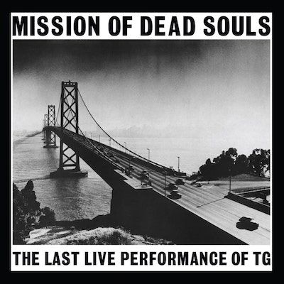 THROBBING GRISTLE - Mission Of Dead Souls / LP
