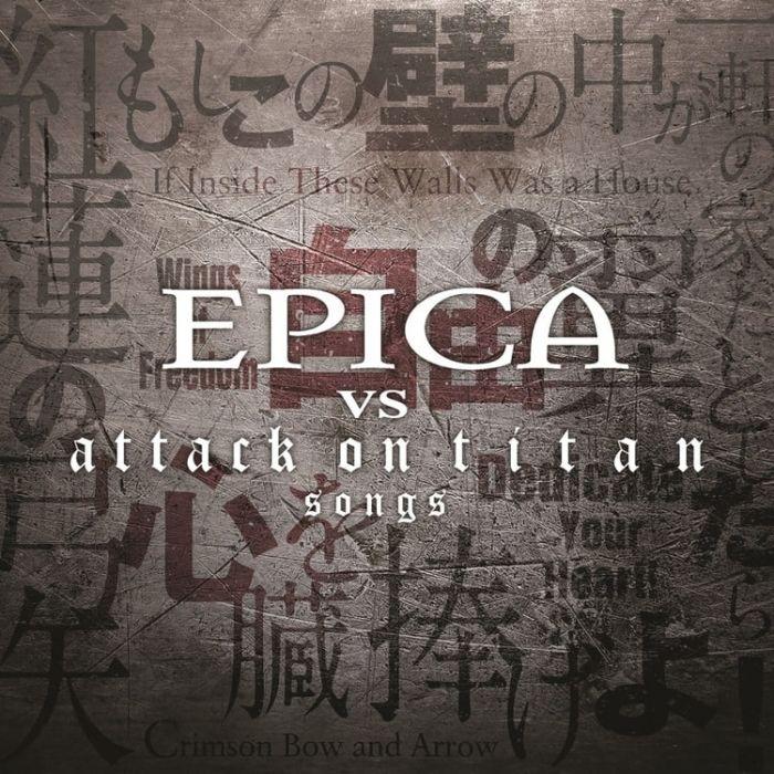 EPICA -  Epica Vs Attack On Titan Songs / CD