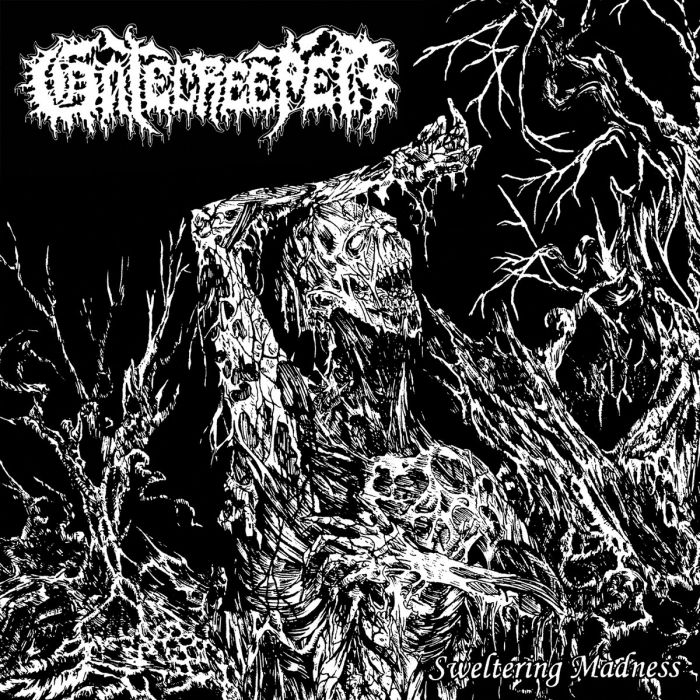 GATECREEPER - Sweltering Madness / 7