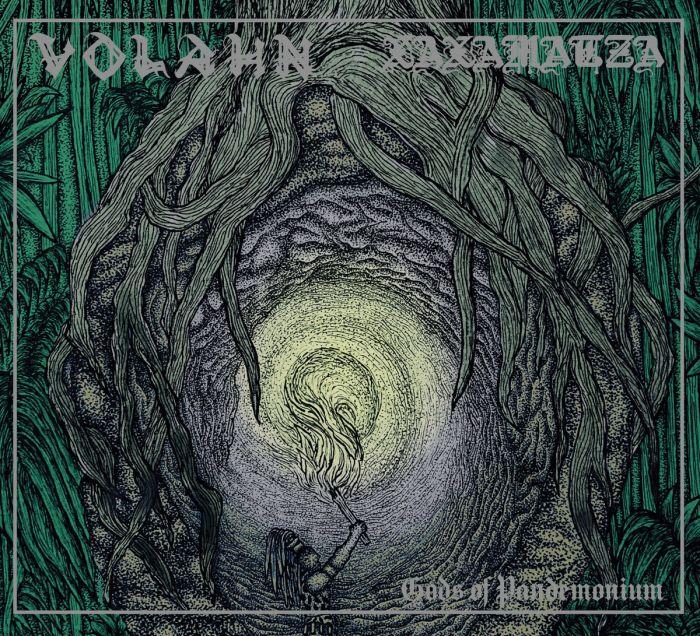 VOLAHN / XAXAMATZA - Gods Of Pandemonium / IMPORT CD