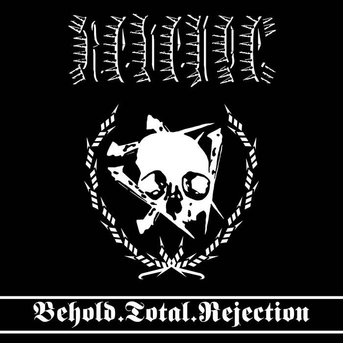 REVENGE-Behold Total Rejection/LP