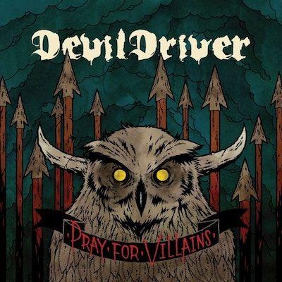 DEVILDRIVER - Pray For Villians / CD
