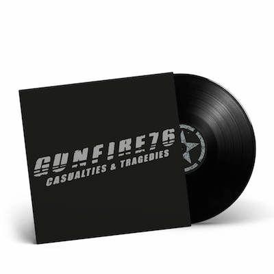 GUNFIRE 76 - Casualties & Tragedies / Black LP