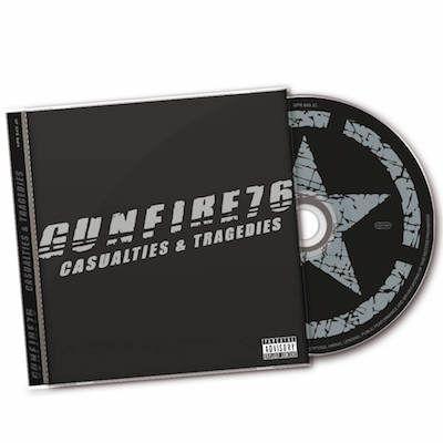 GUNFIRE 76 - Casualties & Tragedies / CD