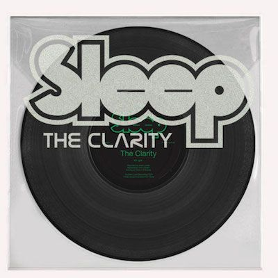 SLEEP - The Clarity / Etched 12
