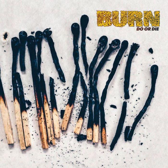 BURN - Do Or Die / LP
