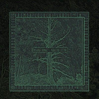 NEGURA BUNGET - Maiastru Sfetnic / CD