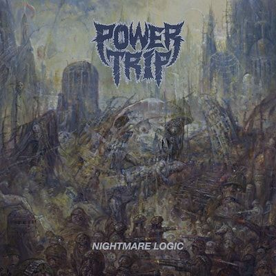 POWER TRIP - Nightmare Logic/CD