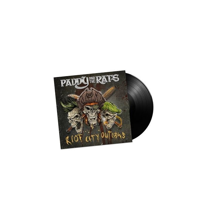 PADDY AND THE RATS-Riot City Outlaws/Limited Edition BLACK Vinyl Gatefold LP
