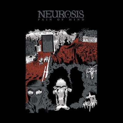 NEUROSIS - Pain Of Mind / LP