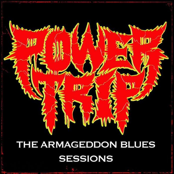 POWER TRIP - Armageddon Blues Sessions / Yellow LP
