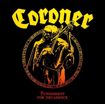 CORONER - Punishment For Decadence / 180g LP