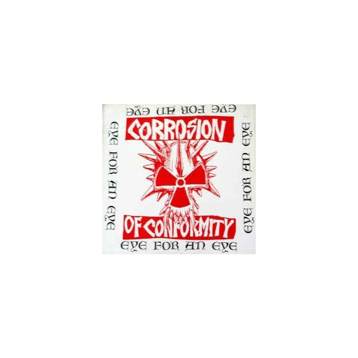 CORROSION OF CONFORMITY - Eye For An Eye / CD