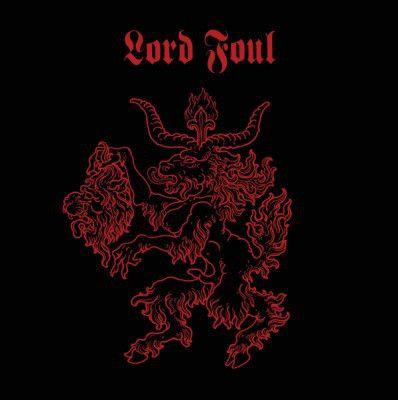 LORD FOUL - Killing Raping Burning/The Devil's Advocate / 12