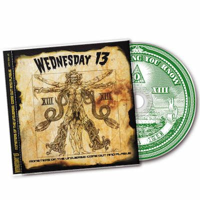 WEDNESDAY 13 - Monsters Of The Universe: Come Out and Plague / CD