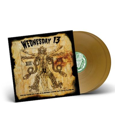 WEDNESDAY 13 - Monsters Of The Universe: Come Out and Plague / Gold LP