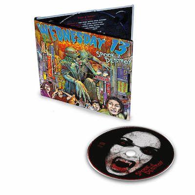 WEDNESDAY 13 - Spook & Destroy / Digipack CD