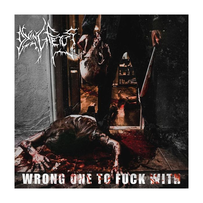 DYING FETUS-Wrong One To Fuck With/2LP