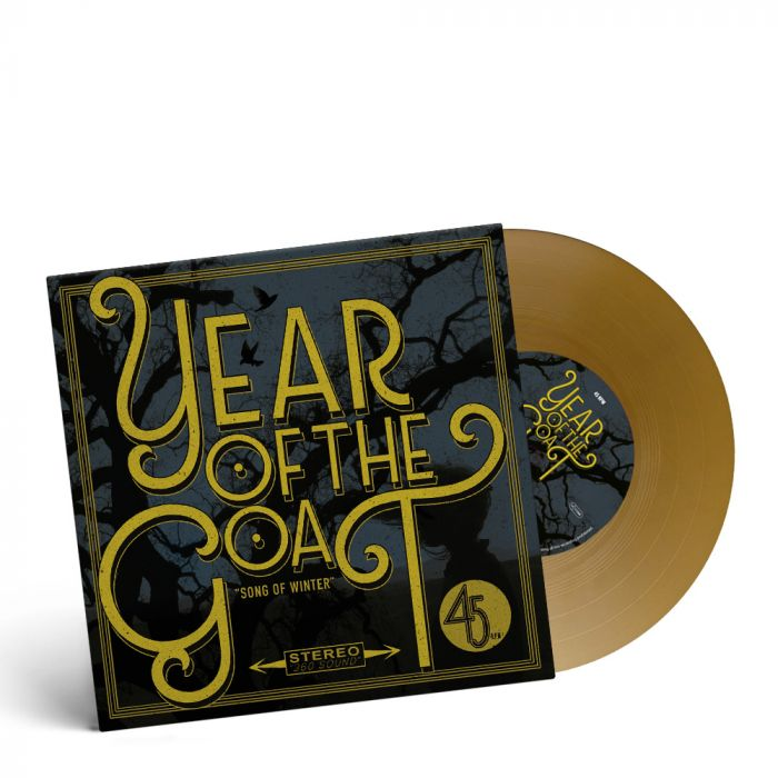 YEAR OF THE GOAT-Song Of Winter/Limited Edition GOLD Vinyl 7