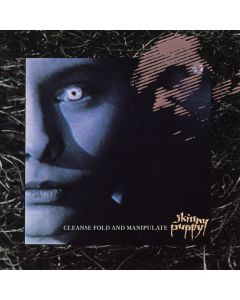 SKINNY PUPPY - Cleanse Fold and Manipulate  / LP