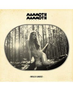 MAMMOTH MAMMOTH - Volume III Hell's Likely/Digipack Limited Edition CD
