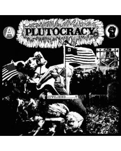 PLUTOCRACY - Civilized...? / LP