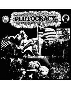 PLUTOCRACY - Civilized...? / LP