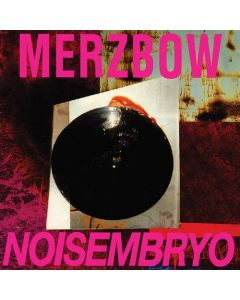 MERZBOW - Noisembryo / 2LP