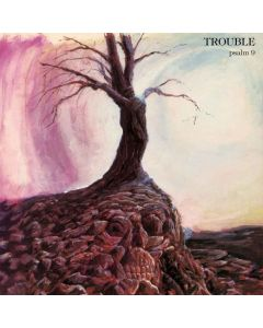 TROUBLE - Psalm 9 / CD PRE-ORDER RELEASE DATE 1/3/22