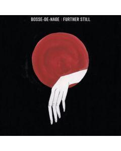BOSS-DE-NAGE - Further Still / LP