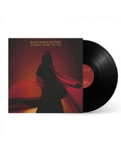 BLACK MOON MOTHER - Illusions Under The Sun / BLACK LP