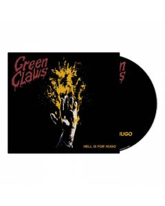 GREEN CLAWS - Hell Is For Hugo / Digipack 2CD PRE-ORDER RELEASE DATE 10/29/21
