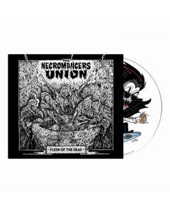 THE NECROMANCERS UNION - Flesh Of The Dead / Digipak CD PRE-ORDER RELEASE DATE 11/19/21