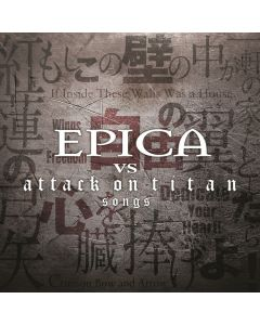 EPICA -  Epica Vs Attack On Titan Songs / CD