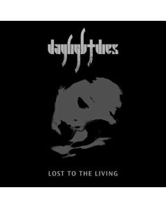 DAYLIGHT DIES - Lost To The Living / 2LP