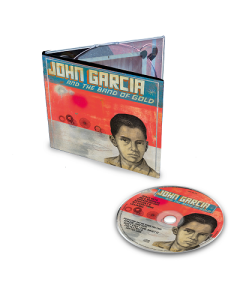 JOHN GARCIA-John Garcia And The Band Of Gold/Limited Edition Digipack CD