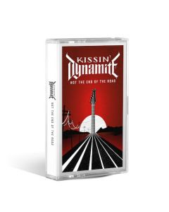 KISSIN' DYNAMITE - Not The End Of The Road / LIMITED EDITION CASSETTE PRE-ORDER RELEASE DATE 1/21/22
