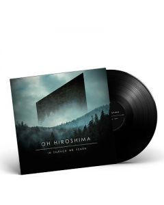 OH HIROSHIMA-In Silence We Yearn/Limited Edition BLACK Vinyl Gatefold LP
