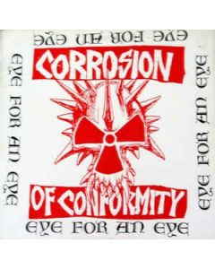 CORROSION OF CONFORMITY - Eye For An Eye / CD